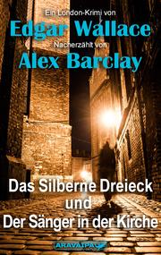 Das silberne Dreieck und der Sänger in der Kirche - Cover