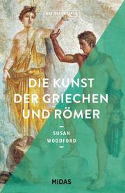 Die Kunst der Griechen und Römer