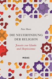 Die Neuerfindung der Religion