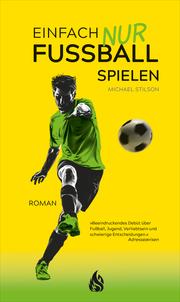 Einfach nur Fußball spielen - Cover