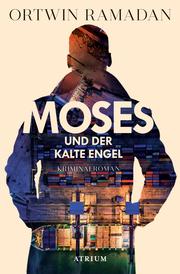 Moses und der kalte Engel