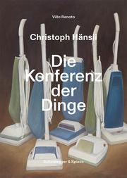 Christoph Hänsli - Die Konferenz der Dinge
