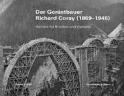 Der Gerüstbauer Richard Coray (1869-1946)