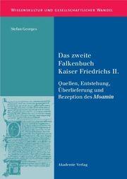 Das zweite Falkenbuch Kaiser Friedrichs II