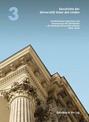 Geschichte der Universität Unter den Linden 1810-2010 3