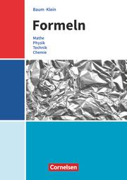 Formeln - Mathematik, Physik, Technik, Chemie - Baden-Württemberg - Mittlere Schulformen