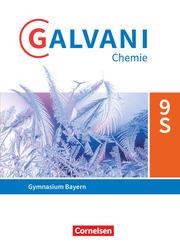 Galvani - Chemie für Gymnasien - Ausgabe B - Für sprachliche, musische, wirtschafts- und sozialwissenschaftliche Gymnasien in Bayern - Neubearbeitung