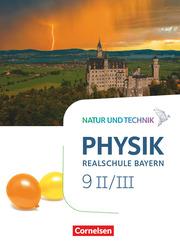 Natur und Technik - Physik Neubearbeitung - Realschule Bayern