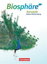 Biosphäre Sekundarstufe II - 2.0 - Baden-Württemberg