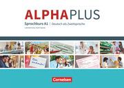 Alpha plus - Deutsch als Zweitsprache - Sprachkurs - Ausgabe 2011/12