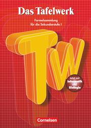 Das Tafelwerk - Formelsammlung für die Sekundarstufe I - Östliche Bundesländer und Berlin