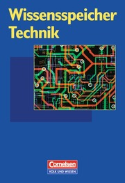 Wissensspeicher Technik, Sek I