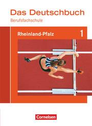 Das Deutschbuch für Berufsfachschulen - Rheinland-Pfalz