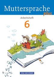 Muttersprache plus - Allgemeine Ausgabe 2012 für Berlin, Brandenburg, Mecklenburg-Vorpommern, Sachsen-Anhalt, Thüringen