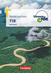 Unsere Erde - Gymnasium Niedersachsen G9 - Ausgabe 2008