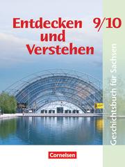 Entdecken und verstehen - Geschichtsbuch - Sachsen 2012