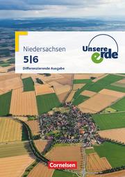 Unsere Erde - Differenzierende Ausgabe Niedersachsen