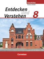 Entdecken und verstehen - Geschichtsbuch - Sachsen-Anhalt 2010