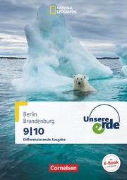 Unsere Erde - Differenzierende Ausgabe Sekundarstufe I Berlin und Brandenburg