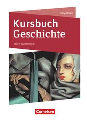 Kursbuch Geschichte - Baden-Württemberg - Neue Ausgabe