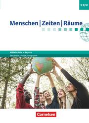 Menschen-Zeiten-Räume - Arbeitsbuch für Geschichte/Politik/Geographie Mittelschule Bayern 2017