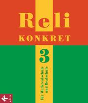 Reli konkret - Unterrichtswerk für katholischen Religionsunterricht