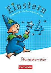 Einstern - Mathematik - Zu den Ausgaben Bayern/Nordrhein-Westfalen 2013/Ausgabe 2015
