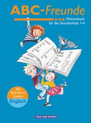 ABC-Freunde - Für das 1. bis 4. Schuljahr - Östliche Bundesländer - Bisherige Ausgabe
