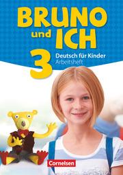 Bruno und ich - Deutsch für Kinder