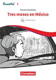 Tres meses en México
