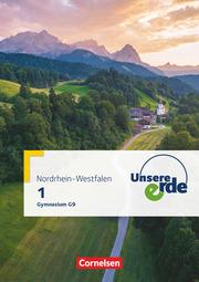 Unsere Erde - Gymnasium Nordrhein-Westfalen G9