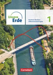 Unsere Erde - Differenzierende Ausgabe - Nordrhein-Westfalen ab 2021