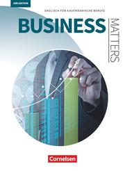 Matters Wirtschaft - Englisch für kaufmännische Ausbildungsberufe - Business Matters 2nd edition