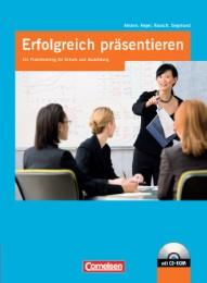 Erfolgreich Präsentieren, Ein Praxistraining, Schülerbuch