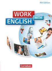 Work with English - 4th edition - Allgemeine Ausgabe