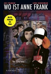 Wo ist Anne Frank - Eine Graphic Novel