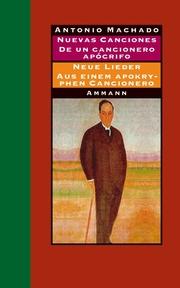 Nuevas canciones/Neue Lieder 1917-1930 und De un cancionero apocrifo/Aus einem apokryphen Cancionero 1924-1936