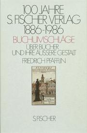 100 Jahre S. Fischer Verlag 1886-1986 Buchumschläge
