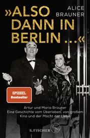 'Also dann in Berlin ...'