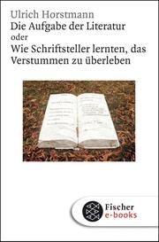 Die Aufgabe der Literatur
