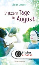 Siebzehn Tage im August