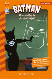 Batman: Das teuflische Klassenzimmer