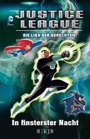 Justice League - Die Liga der Gerechten: In finsterster Nacht
