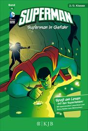 Superman: Superman in Gefahr