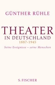 Theater in Deutschland 1887-1945
