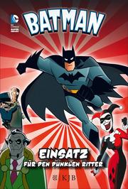 Batman ¿ Einsatz für den Dunklen Ritter