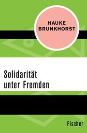 Solidarität unter Fremden