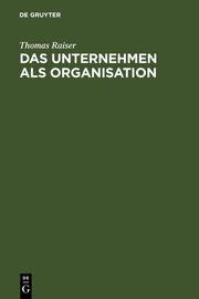 Das Unternehmen als Organisation