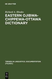 Eastern Ojibwa-Chippewa-Ottawa Dictionary