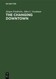 The Changing Downtown